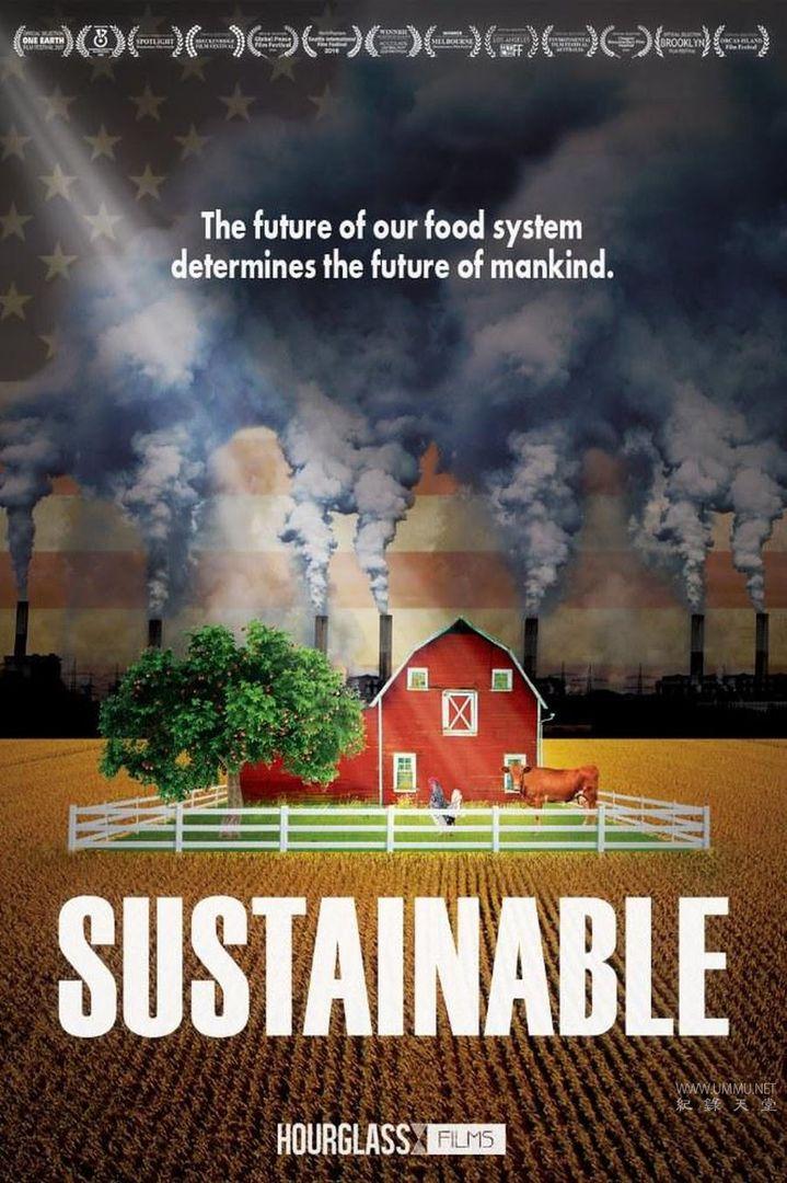 Netflix纪录片《可持续食物 Sustainable 2016》英语中字 720P/MP4/1.54G 环保农业的探索插图