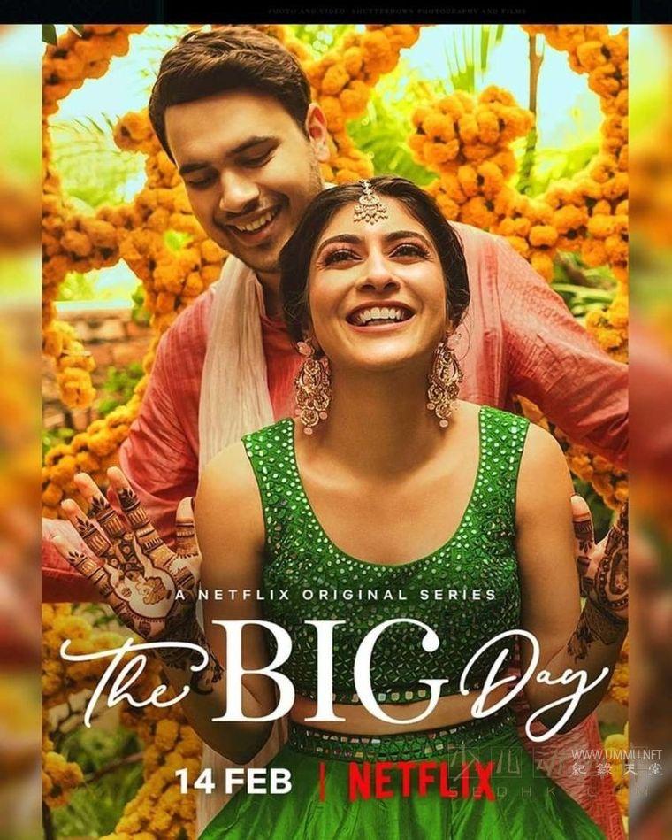 Netflix纪录片《大喜之日/盛大婚礼 The Big Day 2021》全2季共6集 英语中字 1080P/MP4/3.66G 印度婚庆产业插图